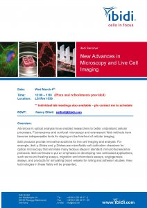 New Advances in Microscopy and Live Cell Imaging (ibidi Seminar) March 4th at 12pm LSI Rm 1330